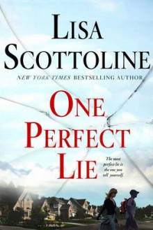 One Perfect Lie av Lisa Scottoline (Innbundet)