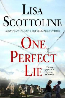 One Perfect Lie av Lisa Scottoline (Heftet)