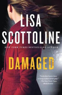Damaged av Lisa Scottoline (Bok uspesifisert)