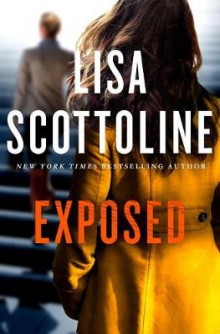 Exposed av Lisa Scottoline (Innbundet)