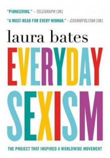 Everyday Sexism av Laura Bates (Heftet)