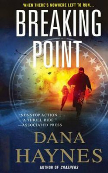 Breaking Point av Dana Haynes og Haynes (Heftet)