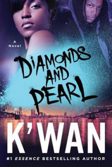 Diamonds and Pearl av K'Wan (Heftet)