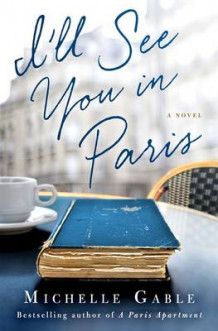I'll See You in Paris av Michelle Gable (Heftet)