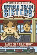 Omslag - Nettie and Nellie Crook: Orphan Train Sisters
