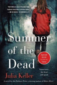 Summer of the Dead av Julia Keller (Heftet)