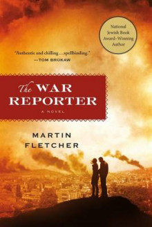The War Reporter av Martin Fletcher (Heftet)