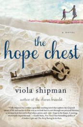 The Hope Chest av Viola Shipman (Innbundet)