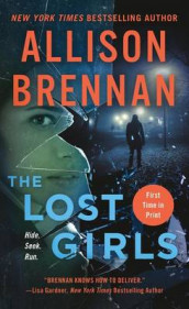 The Lost Girls av Allison Brennan (Heftet)