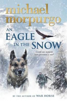 An Eagle in the Snow av Michael Morpurgo (Innbundet)