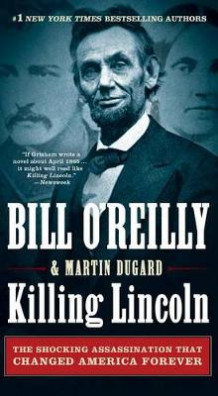 Killing Lincoln av Bill O'Reilly (Heftet)