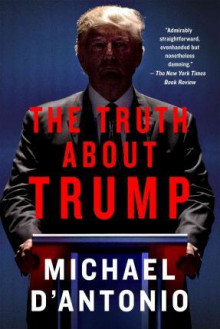 The Truth About Trump av Michael D'Antonio (Heftet)