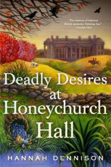 Deadly Desires at Honeychurch Hall av Hannah Dennison (Heftet)