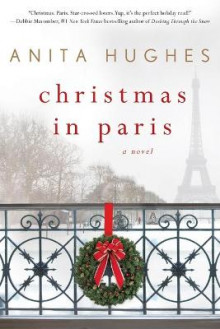 Christmas in Paris av Anita Hughes (Heftet)