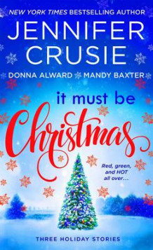 It Must be Christmas av Jennifer Crusie, Mandy Baxter og Donna Alward (Heftet)