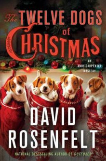 The Twelve Dogs of Christmas av David Rosenfelt (Innbundet)