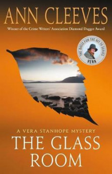 The Glass Room av Ann Cleeves (Innbundet)