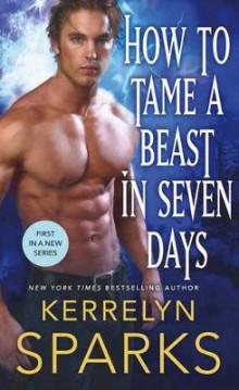 How to Tame a Beast in Seven Days av Kerrelyn Sparks (Heftet)