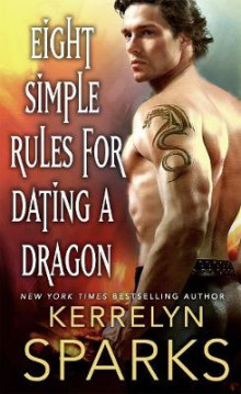 Eight Simple Rules for Dating a Dragon av Kerrelyn Sparks (Heftet)
