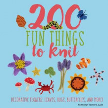 200 Fun Things to Knit av Jessica Polka, Kristin Nicholas og Lesley Stanfield (Innbundet)