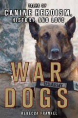 Omslag - War Dogs: Tales of Canine Heroism, History, and Love