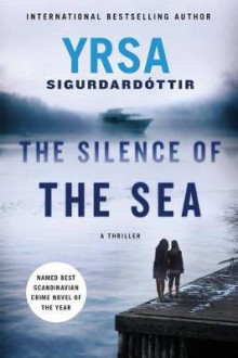 The Silence of the Sea av Yrsa Sigurdardottir (Heftet)
