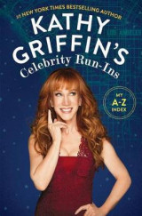Omslag - Kathy Griffin's Celebrity Run-Ins