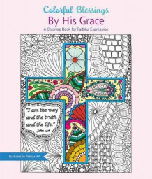 Colorful Blessings: By His Grace av Patricia Hill (Heftet)