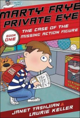 Omslag - Marty Frye, Private Eye: The Case of the Missing Action Figure