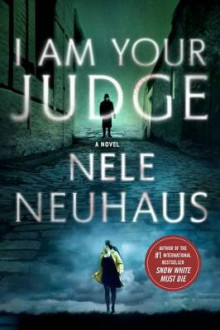 I Am Your Judge av Nele Neuhaus (Heftet)