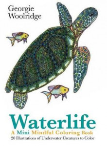 Waterlife: A Mini Mindful Coloring Book av Georgie Woolridge (Heftet)
