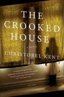 The Crooked House av Christobel Kent (Heftet)