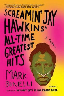 Screamin' Jay Hawkins' All-Time Greatest Hits av Agent Sterling Lord Literistic Mark Binelli (Heftet)