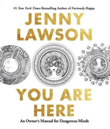 You are Here av Jenny Lawson (Heftet)