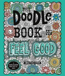 The Doodle Book of Feel Good av Charise Mericle Harper (Heftet)