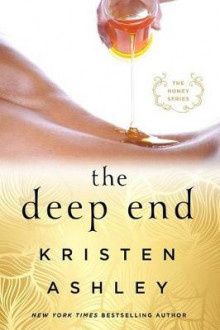 The Deep End av Kristen Ashley (Heftet)