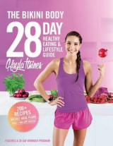 Omslag - The Bikini Body 28-Day Healthy Eating & Lifestyle Guide