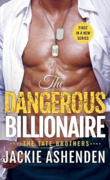The Dangerous Billionaire av Jackie Ashenden (Heftet)