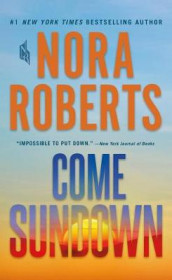 Come Sundown av Nora Roberts (Heftet)
