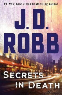 Secrets in Death av J. D. Robb (Innbundet)