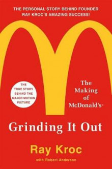 Grinding It Out av Ray Kroc (Heftet)