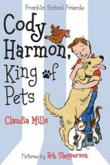 Omslag - Cody Harmon, King of Pets