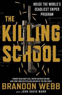 The Killing School av Brandon Webb (Innbundet)