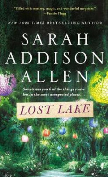 Lost Lake av Sarah Addison Allen (Heftet)