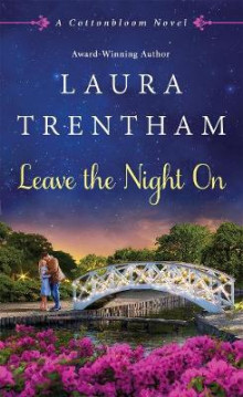 Leave the Night on av Laura Trentham (Heftet)