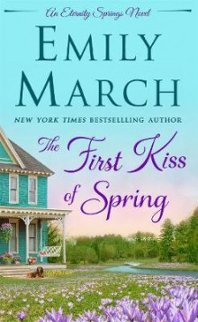The First Kiss of Spring av Emily March (Heftet)