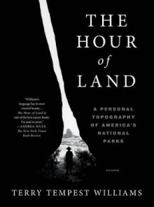 The Hour of Land av Terry Tempest Williams (Heftet)