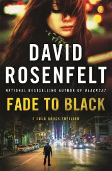 Fade to Black av David Rosenfelt (Innbundet)