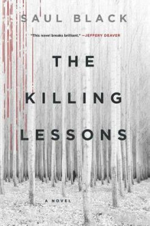 The Killing Lessons av Saul Black (Heftet)