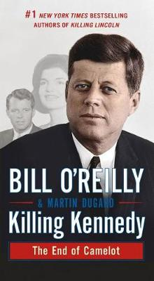 Killing Kennedy av Bill O'Reilly (Heftet)